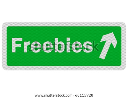Photo realistic metallic, reflective 'freebies' sign, isolated on white