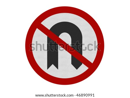 Photo realistic metallic reflective 'No U-Turns' sign, isolated on pure white. Political metaphor. UK version of sign. - stock photo