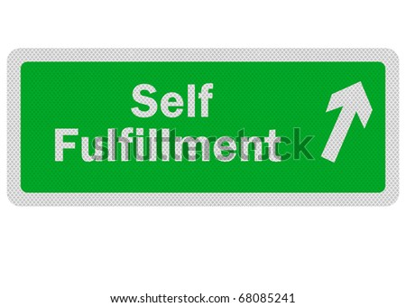 Photo realistic 'path to self fulfillment' sign, isolated on white