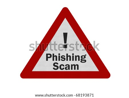 Photo realistic 'phishing scam' sign, isolated on white - stock photo