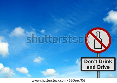 Photo realistic reflective, metallic 'don't drink and drive' sign with space for your text / editorial overlay