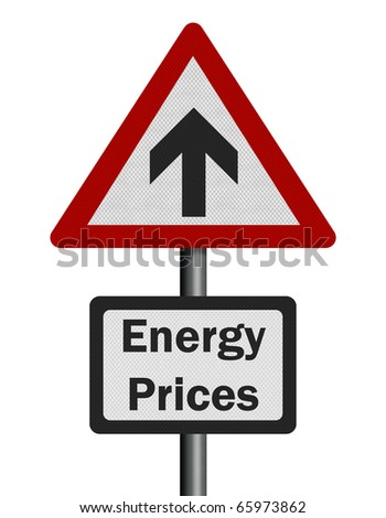 Photo realistic reflective metallic energy price rise' sign, isolated on a pure white background.
