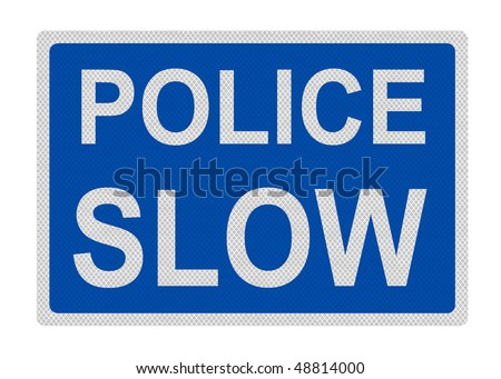 Photo realistic reflective metallic 'Police - slow' sign, isolated on a pure white background. - stock photo