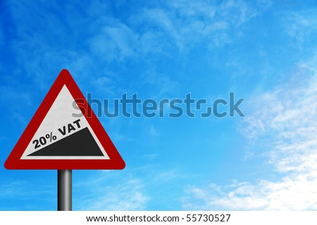 Photo realistic reflective metallic 'rise to 20% VAT' sign (announced in June 2010 budget). With space for your text / editorial overlay - stock photo