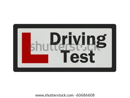 Photo realistic sign - driving test and 'L-plate'. Isolated on a white background. - stock photo