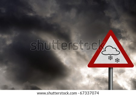 Photo realistic 'snow warning' sign, against a stormy sky. With space for your text overlay.
