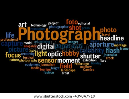Photograph, word cloud concept on black background. - stock photo