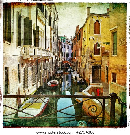 pictorial venetian chanals - artistic retro styled picture