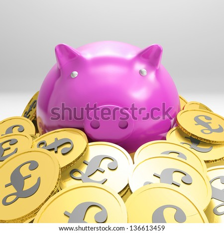 Piggybanks Surrounded In Coins Showing Britain Wealth And Richness