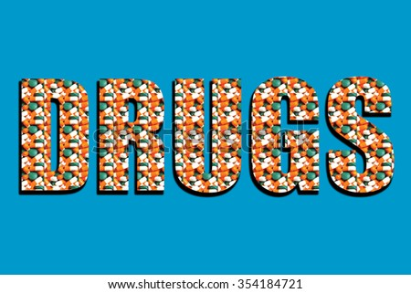 Pills in DRUGS wording on blue background - stock photo
