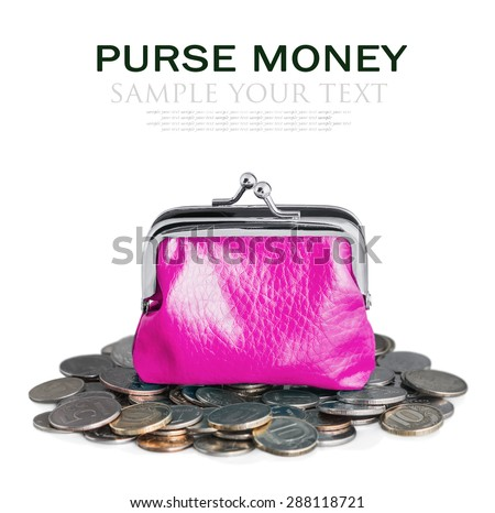 pink purse and coins isolated on white background. Sample text and deleted - stock photo