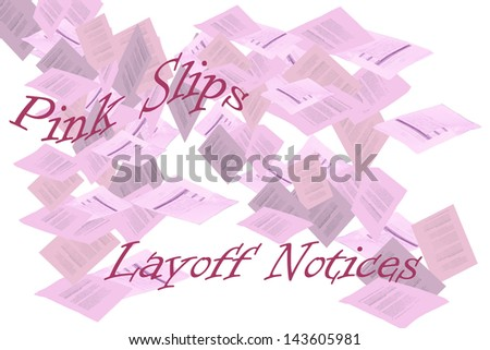 Pink slips symbolic of letters with layoff notices - stock photo
