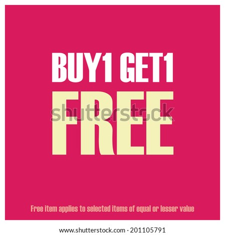 Pink Square Buy1 Get1 Free, Free Item Applies to Selected Items of Equal or Lesser Value Poster, Leaflet, Handbill, Flyer Icon, Label or Sticker Isolated on White Background - stock photo