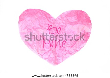 "pink tissue paper heart with ""Be Mine"""