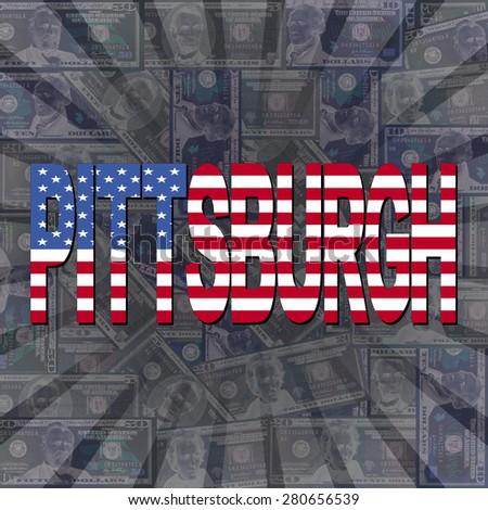 Pittsburgh flag text on dollars sunburst illustration - stock photo