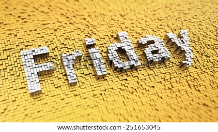Pixelated word 'Friday' made from cubes, mosaic pattern