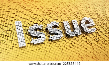 Pixelated word Issue made from cubes, mosaic pattern - stock photo