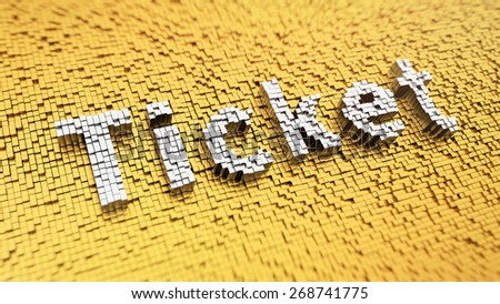 Pixelated word 'Ticket' made from cubes, mosaic pattern - stock photo