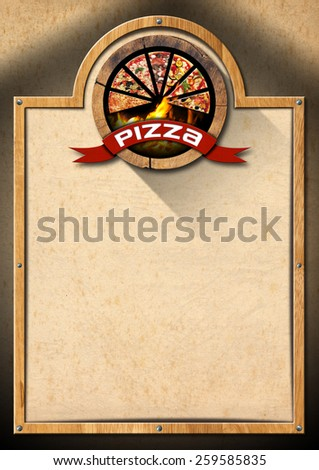 Pizza - Rustic Menu Design. Signboard with wooden frame, empty brown old paper and symbol with slices of pizza. Template for a rustic pizza menu - stock photo