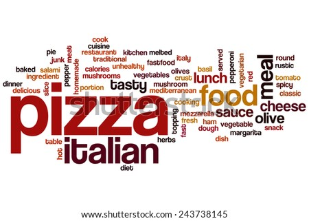 Pizza word cloud concept with italian food related tags