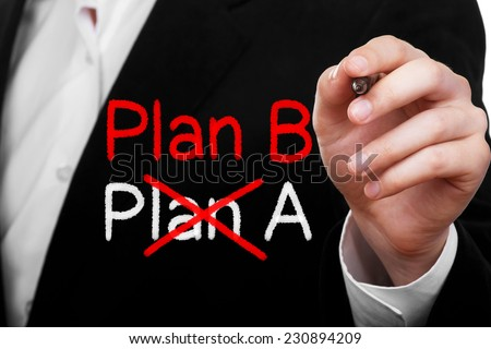 Plan A and Plan B. Businessman writing a strategy concept - stock photo