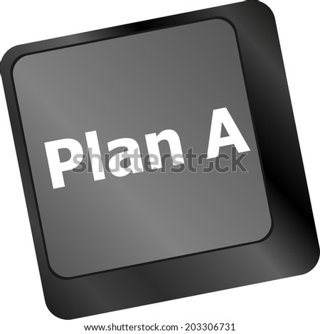 Plan A key on computer keyboard - internet business concept - stock photo
