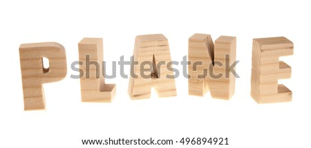 Plane - wooden letters isolated on white