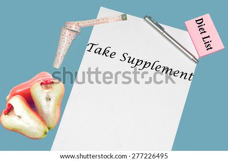 """Planning of diet """"TAKE SUPPLEMENT"""". isolated on white background - stock photo"""