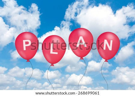 planning text on balloon with blue sky background - stock photo