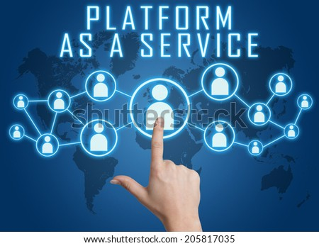 Platform as a Service concept with hand pressing social icons on blue world map background.