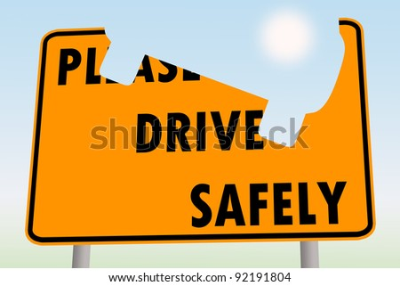 please drive safely road sign - stock photo