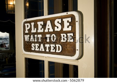 Please Wait To Be Seated - stock photo
