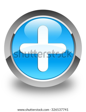 Plus icon glossy cyan blue round button - stock photo