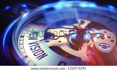 Pocket Watch Face with New Vision Phrase on it. Business Concept with Film Effect. New Vision. on Watch Face with CloseUp View of Watch Mechanism. Time Concept. Vintage Effect. 3D Render.