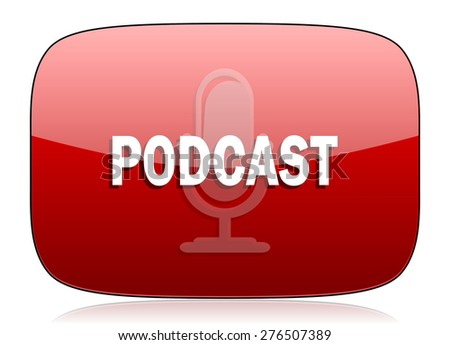 podcast red glossy web icon  - stock photo