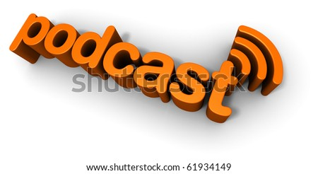 Podcast Text 3D - stock photo