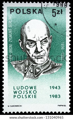 "POLAND - CIRCA 1983: A stamp printed in Poland shows portrait of General Zygmunt Berling, 1896 - 1980, with the same inscription, from the series ""40th Anniversary of Polish People's Army"", circa 1983"