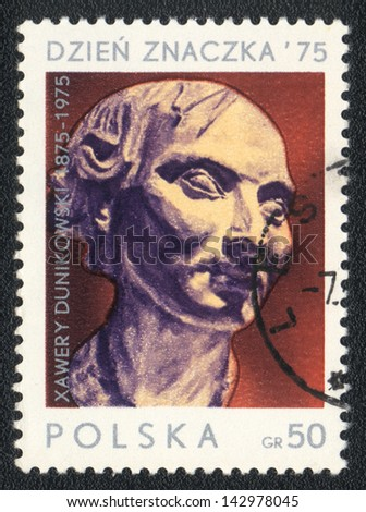 POLAND  - CIRCA 1975: A stamp printed in POLAND shows portrait of Xawery Dunikowski , circa 1975