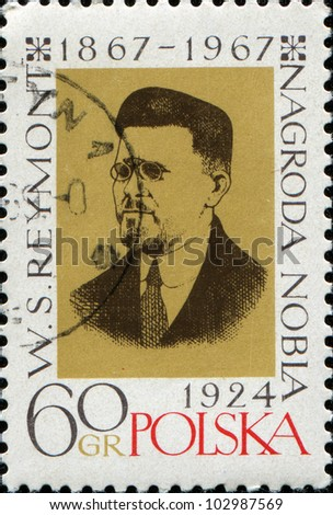 POLAND - CIRCA 1967: A stamp printed in Poland shows Wadysaw Stanisaw Reymont was a Polish novelist and the 1924 laureate of the Nobel Prize in Literature, circa 1967