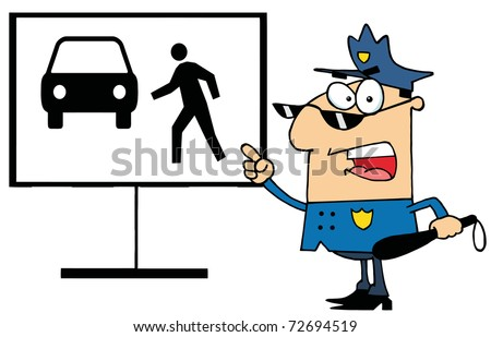 Police Officer Shouting And Pointing To A Pedestrian Sign - stock photo