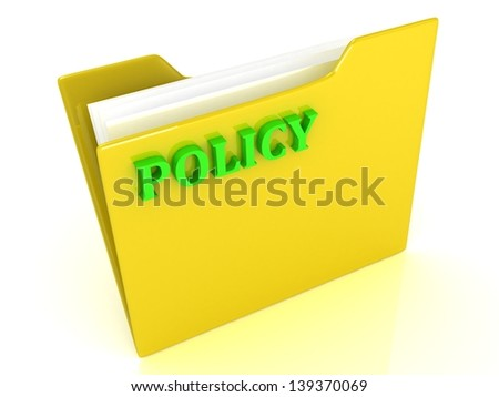 Policy bright green letters on a yellow folder with papers and documents on a white background - stock photo