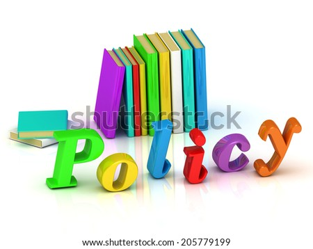 policy 3d inscription bright volume letter and textbooks on white background - stock photo