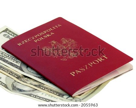 Polish passport and American dollars