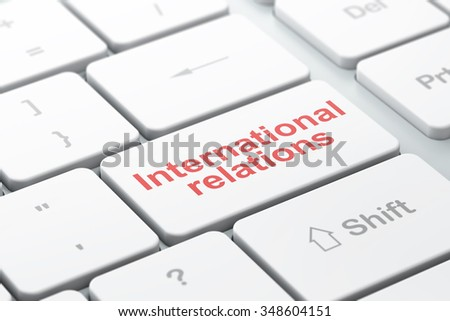 Political concept: computer keyboard with word International Relations, selected focus on enter button background, 3d render - stock photo