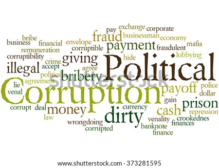 Political Corruption, word cloud concept on white background.  - stock photo