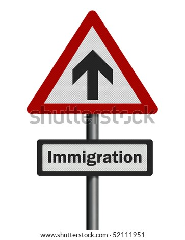 Political issues series: 'rising immigration' concept. Photo realistic sign, isolated on pure white.