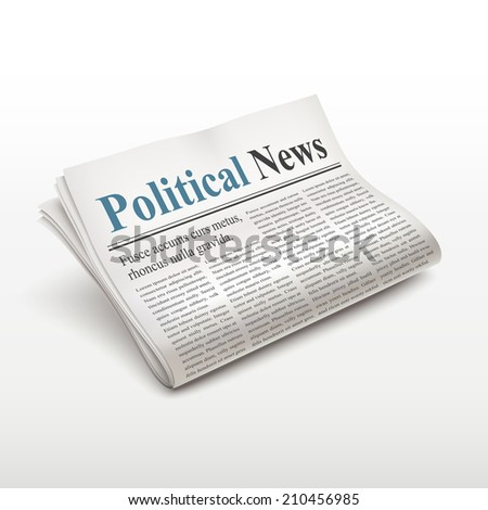 political news words on newspaper over white background - stock photo