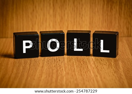 Poll or vote text on black block - stock photo