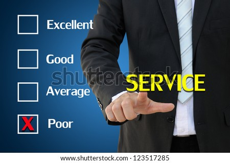 Poor service presented by questionnaire of business concept