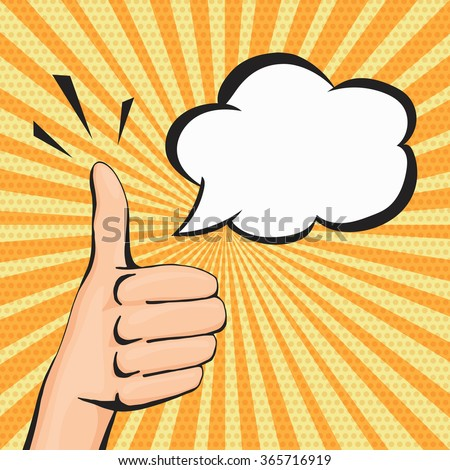 Pop art thumbs up hand sign, like hand gesture with text cloud for your message, comic style illustration. - stock photo